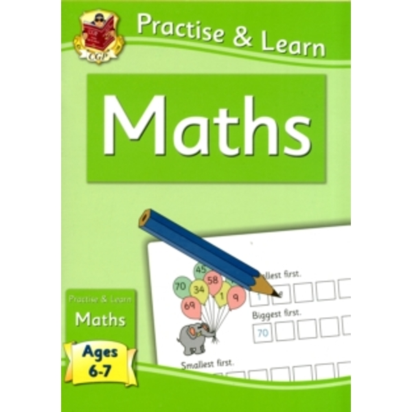 New Curriculum Practise & Learn: Maths for Ages 6-7 by CGP Books (Paperback, 2011)