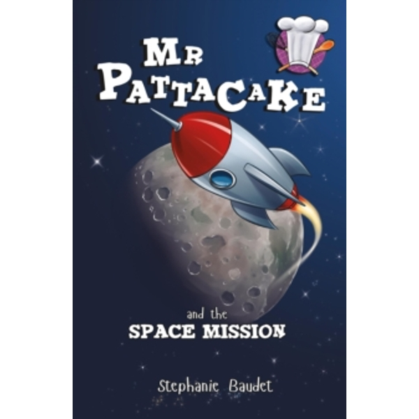 Mr Pattacake and the Space Mission : 4