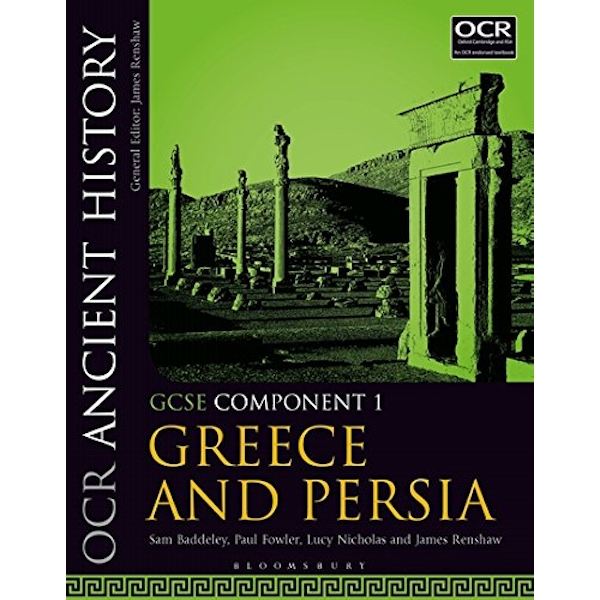 OCR Ancient History GCSE Component 1: Greece and Persia: Component 1 by Lucy Nicholas (Paperback, 2017)