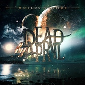Dead By April - World's Collide CD