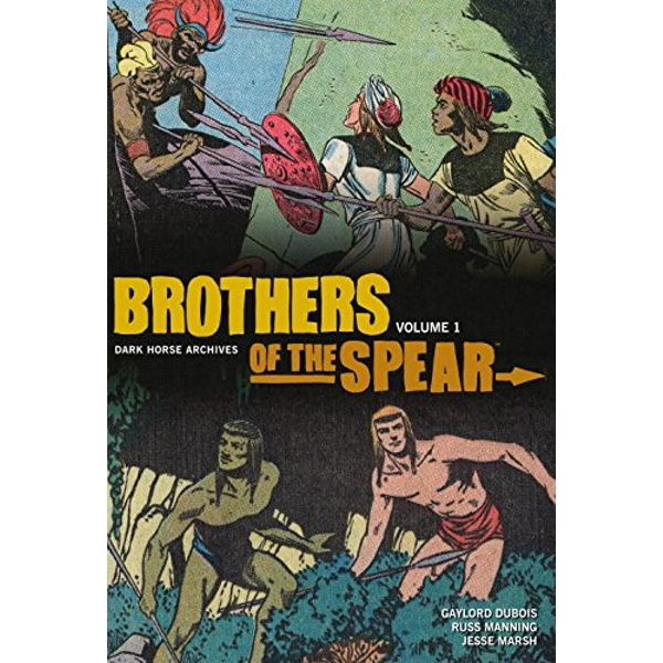 Brothers of the Spear Archives Volume 1 Hardcover