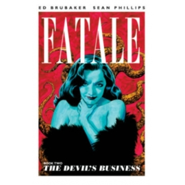 Fatale Volume 2: The Devil's Business TP