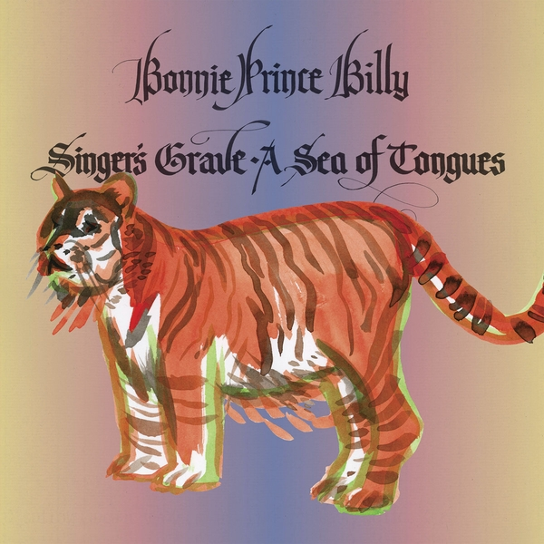 Bonnie Prince Billy ‎- Singer's Grave A Sea Of Tongues Cassette