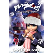 Miraculous: Tales of Ladybug and Cat Noir: Santa Claws Christmas Special Paperback