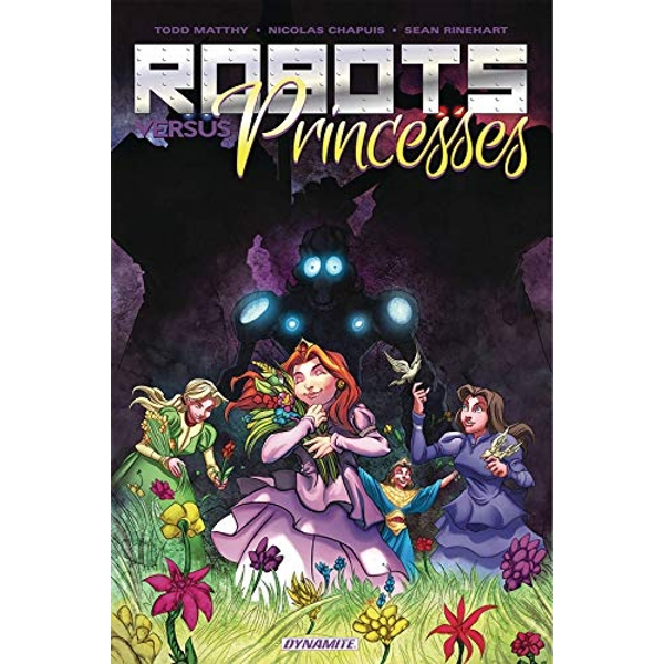 Robots Vs. Princesses Volume 1