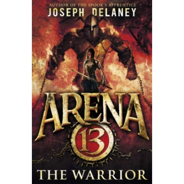 Arena 13: The Warrior