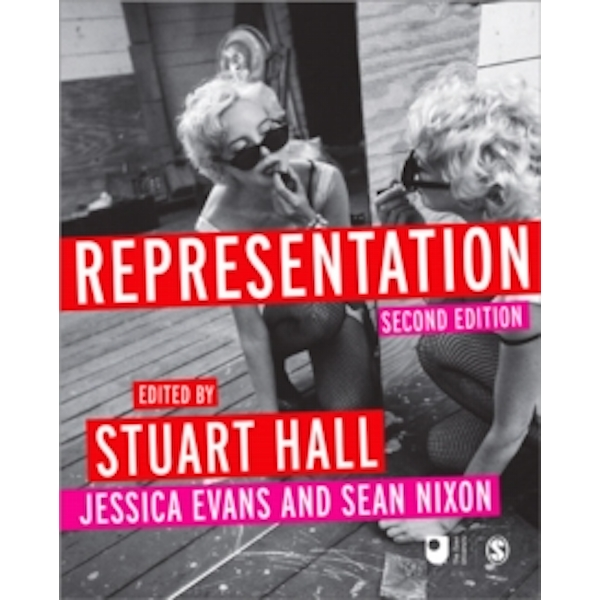 Representation: Cultural Representations and Signifying Practices by SAGE Publications Ltd (Paperback, 2013)