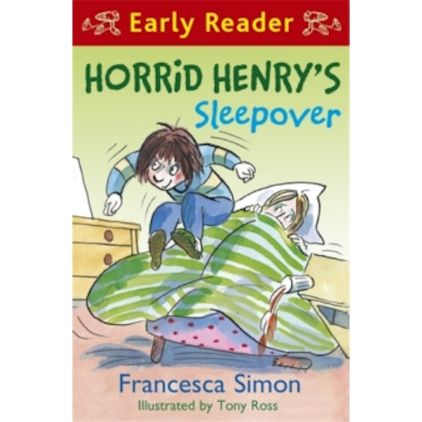 Horrid Henry Early Reader: Horrid Henry's Sleepover : Book 26