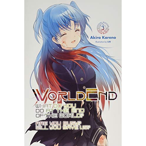 WorldEnd, Vol. 3 (Worldend: What Do You Do at the End of the World? Are You Bu)