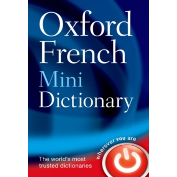 Oxford French Mini Dictionary by Oxford Dictionaries (Paperback, 2011)