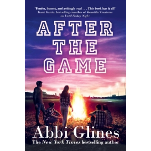 After the Game: A Field Party Novel by Abbi Glines (Paperback, 2017)