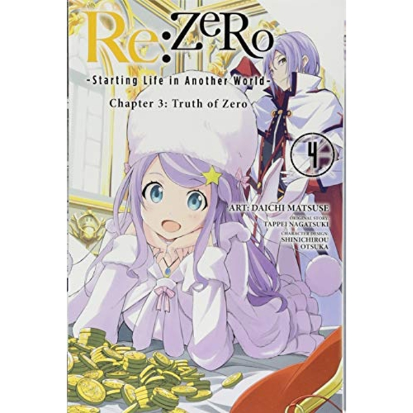 re:Zero Starting Life in Another World, Chapter 3: Truth of Zero, Vol. 4 (RE: Zero -Starting Life in Another World-, Chapter 3: Truth of Zero Manga)