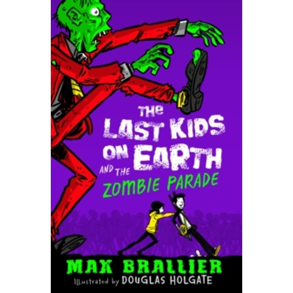 Last Kids on Earth and the Zombie Parade : 2