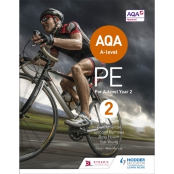 AQA A-level PE Book 2: For A-level year 2 by Carl Atherton, Sue Young, Ross Howitt, Symond Burrows (Paperback, 2016)