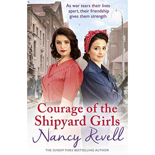 Courage of the Shipyard Girls Shipyard Girls 6 Paperback / softback 2019