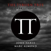 John Harle Marc Almond - The Tyburn Tree - Dark London Vinyl