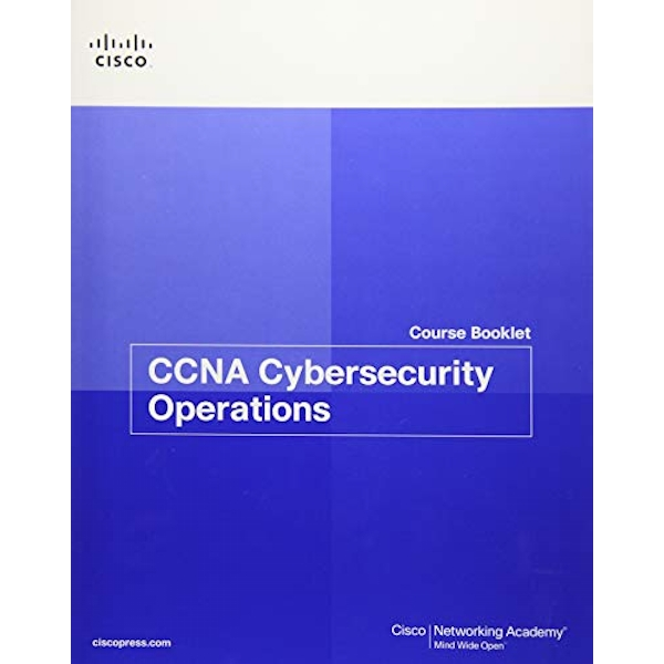 CCNA Cybersecurity Operations Course Booklet  Paperback / softback 2018