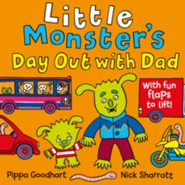 Little Monster� s Day Out with Dad