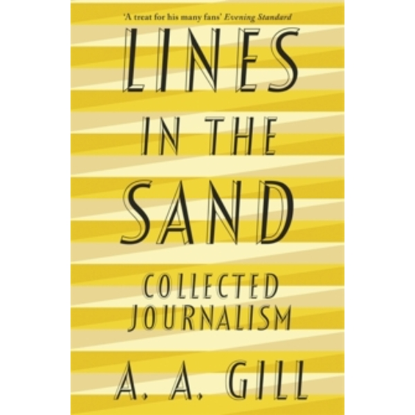 Lines in the Sand : Collected Journalism