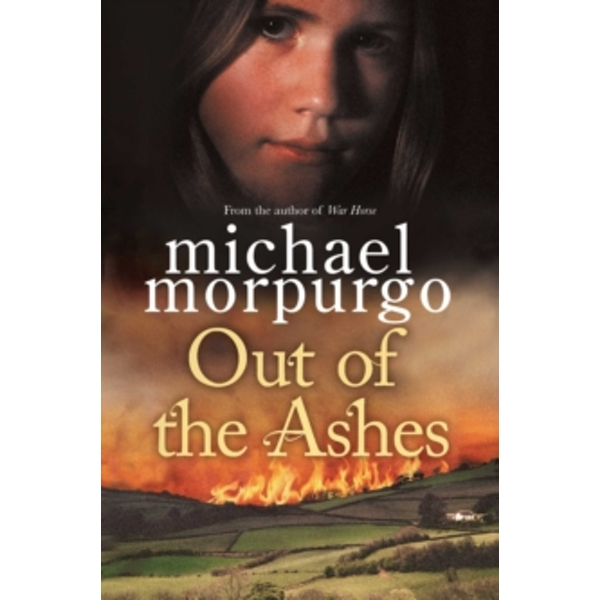 Out of the Ashes by Michael Morpurgo (Paperback, 2012)