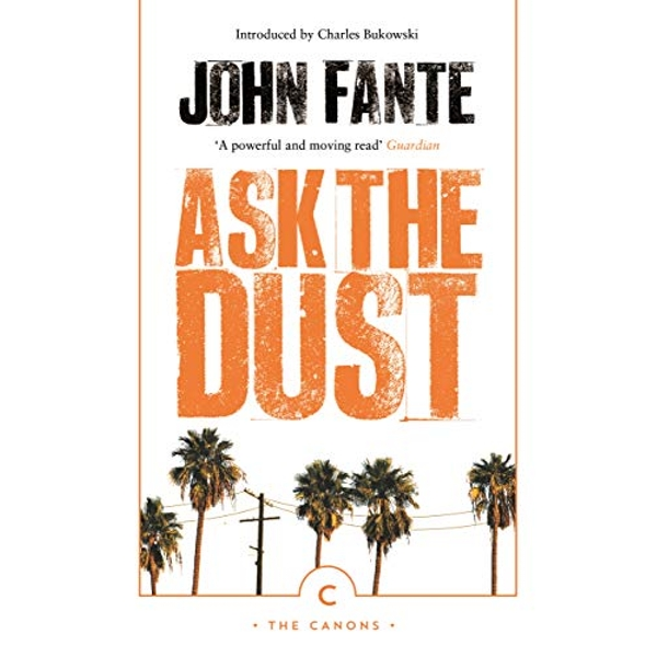 Ask The Dust  Paperback / softback 2018