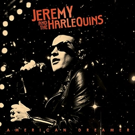 Jeremy And The Harlequins - American Dreamer Vinyl