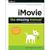 iMovie - The Missing Manual