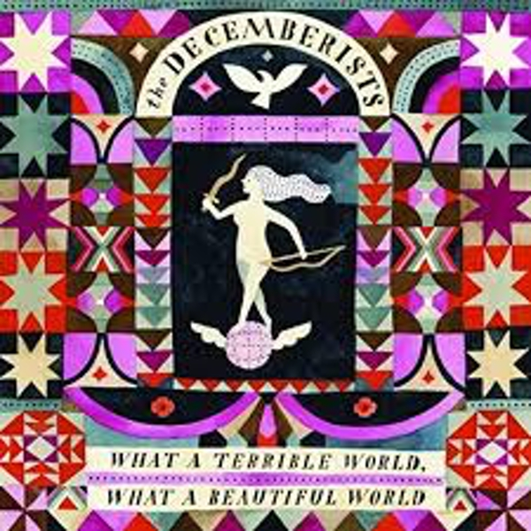 The Decemberists ‎– What A Terrible World, What A Beautiful World Vinyl