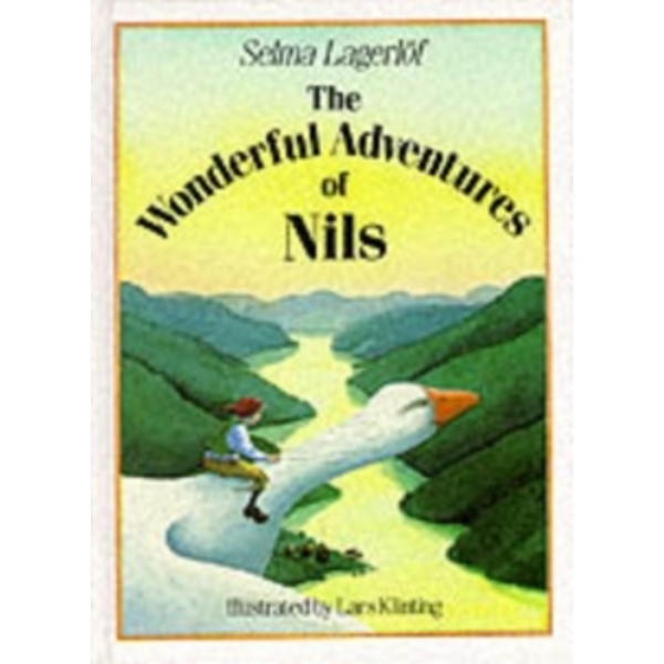 The Wonderful Adventures of Nils by Selma Lagerloef, Selma Lagerlof (Hardback, 1992)