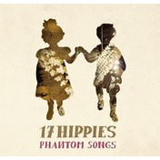 17 Hippies - Phantom Songs Vinyl