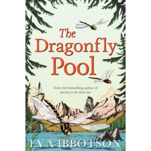 The Dragonfly Pool by Eva Ibbotson (Paperback, 2014)