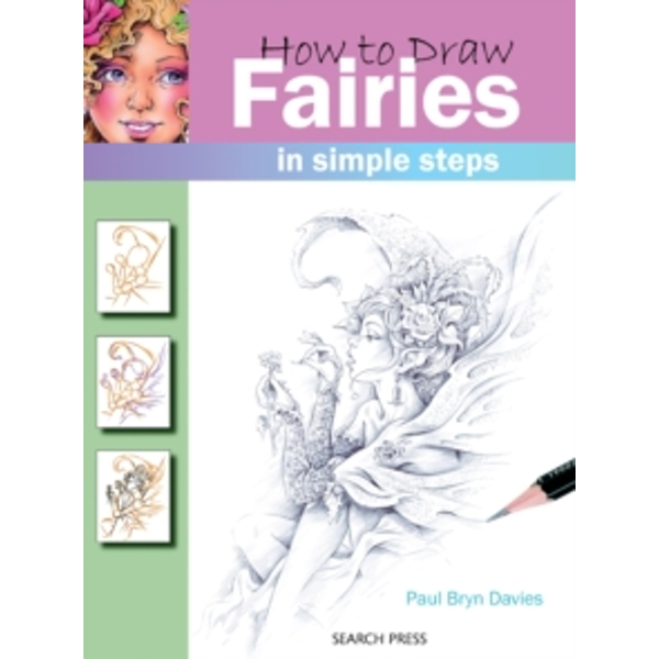 How to Draw: Fairies by Paul Davies (Paperback, 2009)