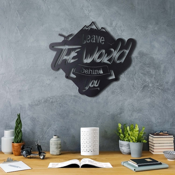 Leave The World Behind You Black Decorative Metal Wall Accessory