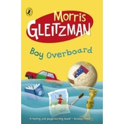 Boy Overboard by Morris Gleitzman (Paperback, 2003)