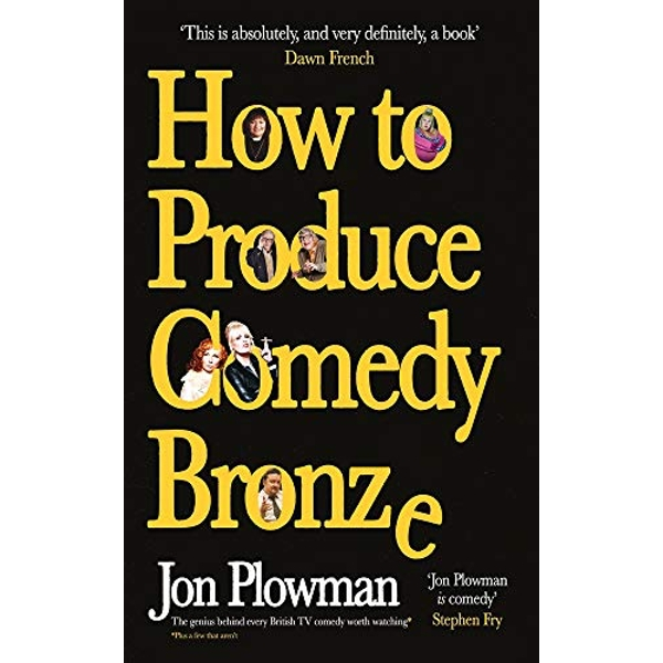 How to Produce Comedy Bronze  Hardback 2018