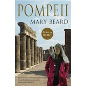 Pompeii: The Life of a Roman Town by Mary Beard (Paperback, 2010)