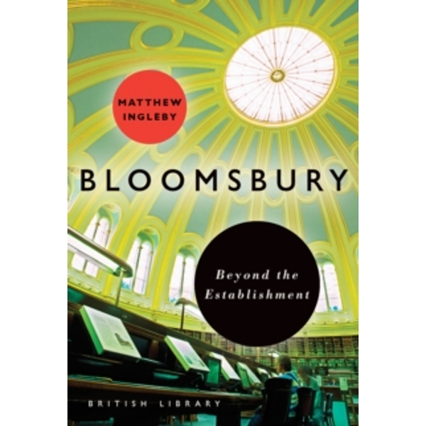 Bloomsbury : Beyond the Establishment