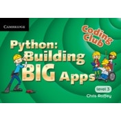 Coding Club Python: Building Big Apps Level 3 by Chris Roffey (Paperback, 2013)