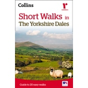 Short walks in the Yorkshire Dales by Collins Maps (Paperback, 2014)