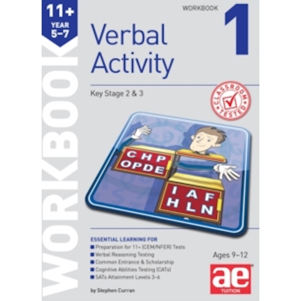 11+ Verbal Activity Year 5-7 Workbook 1 : Including Multiple Choice Test Technique