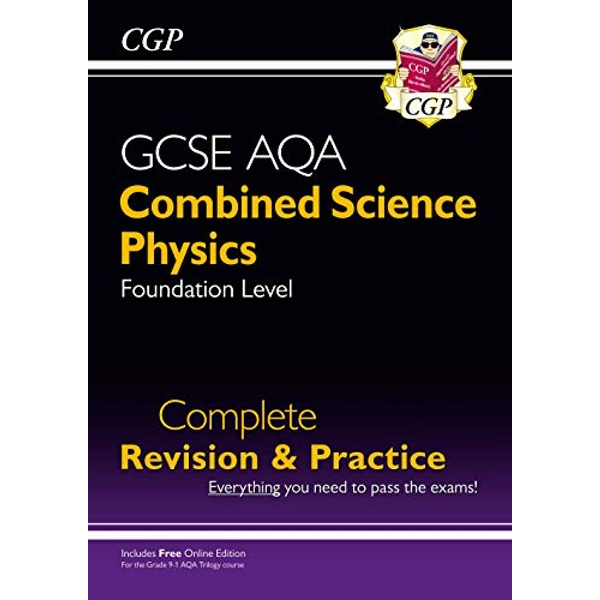 New 9-1 GCSE Combined Science: Physics AQA Foundation Complete Revision & Practice with Online Edn  Paperback / softback 2018