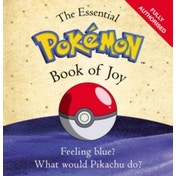 The Essential Pokemon Book of Joy : Official