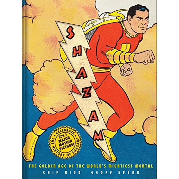 Shazam! The Golden Age of the World's Mightiest Mortal Paperback / softback 2019