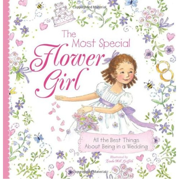 Most Special Flower Girl by Linda Hill Griffith (Hardback, 2010)