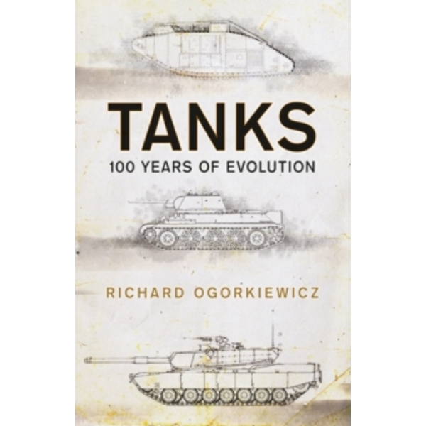 Tanks : 100 years of evolution