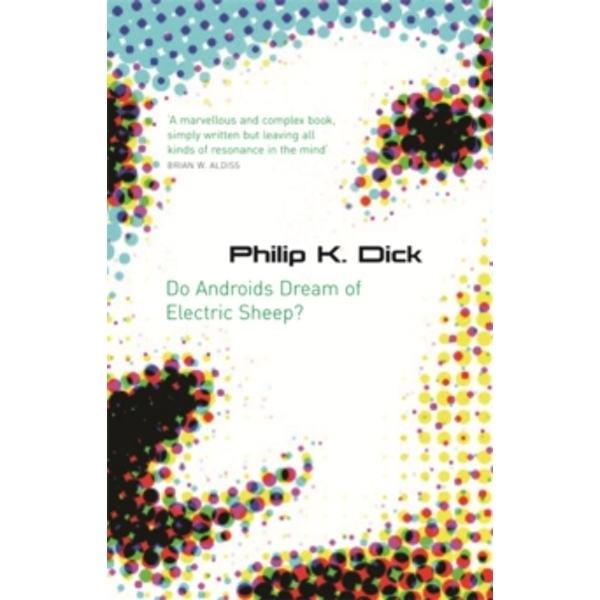 Do Androids Dream Of Electric Sheep? (S.F. Masterworks) Paperback