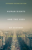Human Rights and the Uses of History : Expanded Second Edition