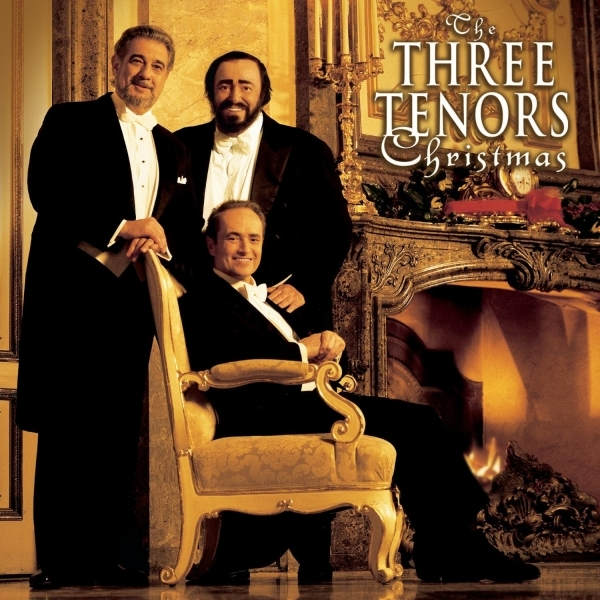 Domingo, Carreras & Pavarotti - The Three Tenors Christmas CD