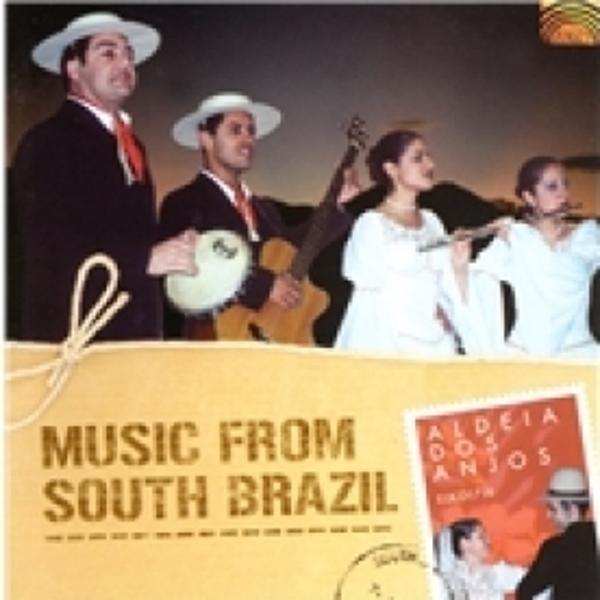 Aldeia Dos Anjos Music From South Brazil CD
