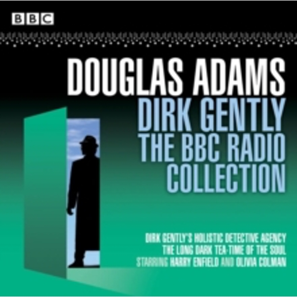 Dirk Gently: The BBC Radio Collection : Two BBC Radio full-cast dramas